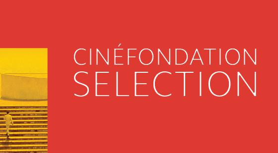 Dossier Cannes: Cinefondation